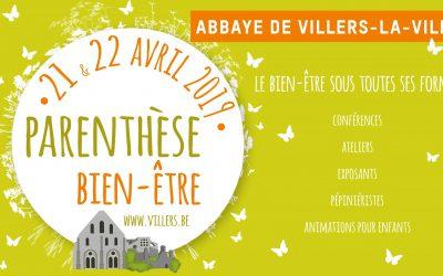 21 & 22/04/2019 – Parenthèse Bien-Être à l'Abbaye de Villers-la-Ville
